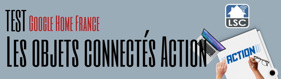 Les objets connectés chez Action : Parole à la communauté