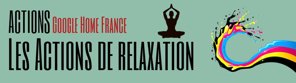 Les Actions de Relaxation