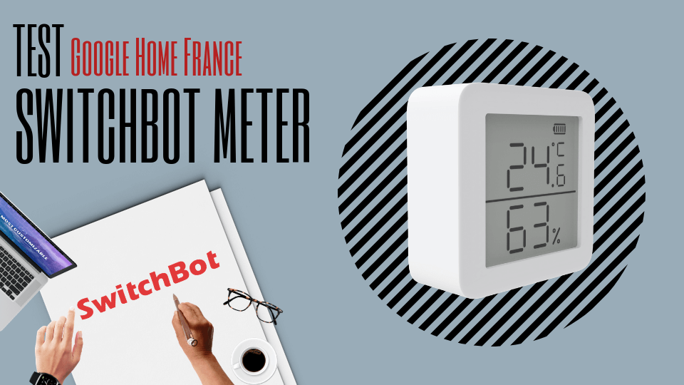 test switchbot meter google home france