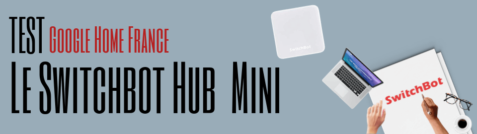 Test: Le Switchbot Hub Mini