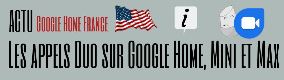 Les Appels Duo disponible sur les enceintes Google Home
