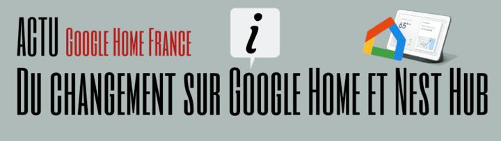 Du changement sur Google Home et Nest Hub