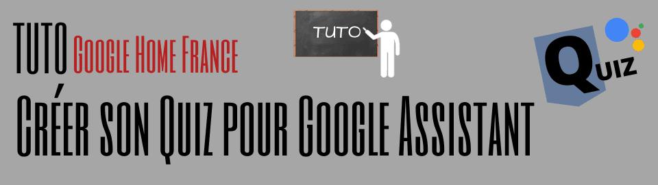 Créer un quiz personnel pour Google Assistant