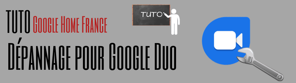 Dépannage et aide à l'utilisation de Google Duo