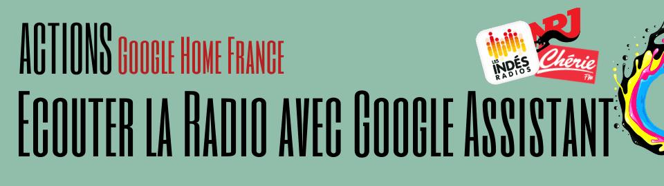 Écouter la Radio avec Google Assistant