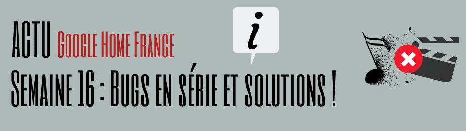 Semaine 16 : Bugs en série et solutions