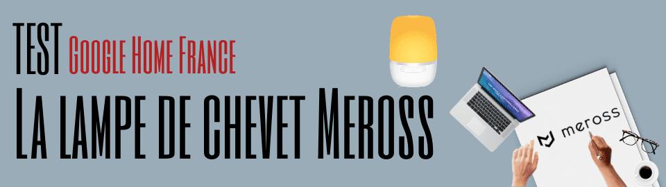 Test : La Lampe de chevet Meross