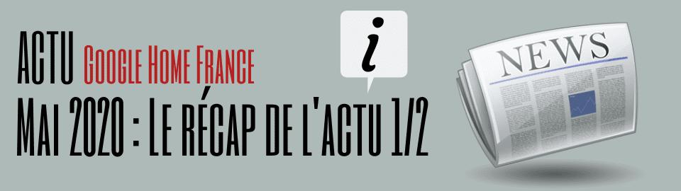 Mai 2020 : Le recap de l'actu (1/2)