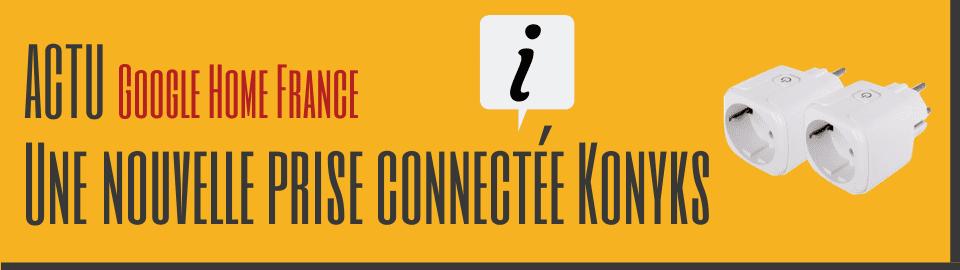 Une nouvelle prise connectée Konyks