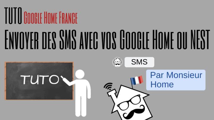 tuto sms google home