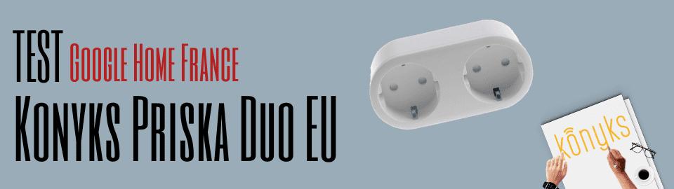 Test : Konyks Priska Duo EU