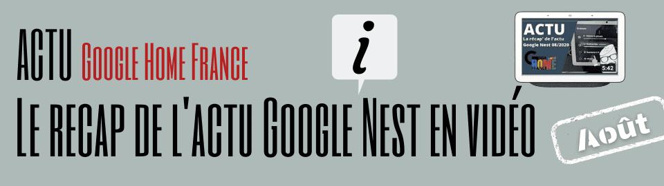 La Récap de l'actu Google Nest d'août en vidéo