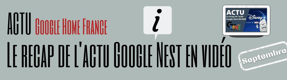 La Récap de l'actu Google Nest de septembre en vidéo