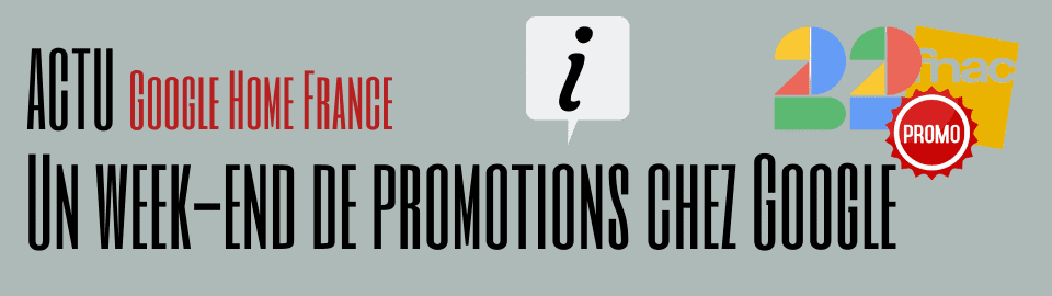 Un week-end de promotions chez Google