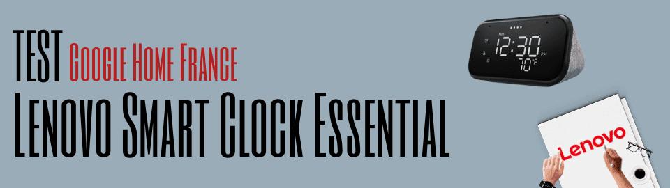 Test : Lenovo Smart Clock Essential