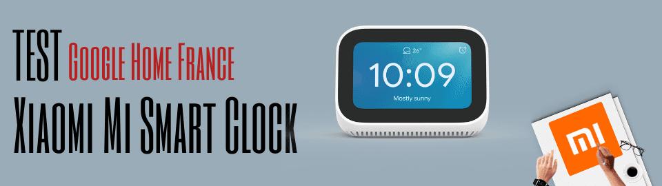 Test : Xiaomi Mi Smart Clock