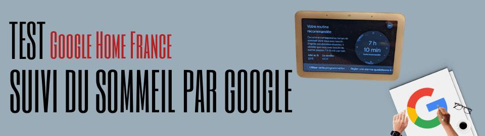 Test : Le Suivi du Sommeil par Google !