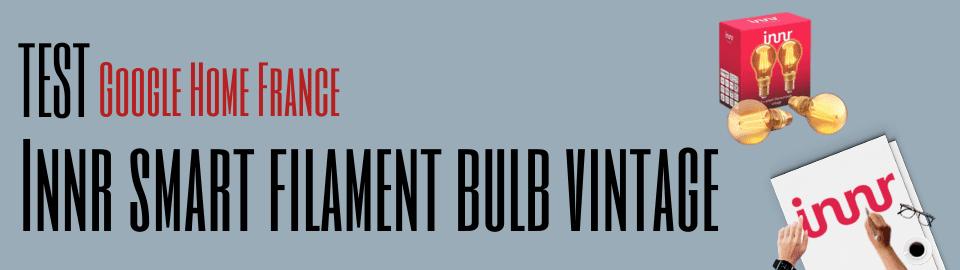 Test : Innr smart filament bulb vintage