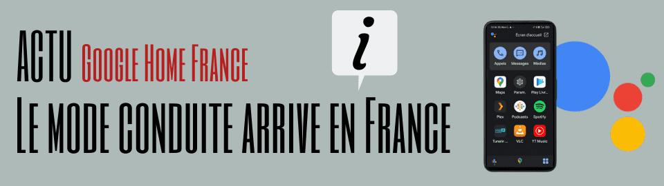 Google Assistant : Le mode conduite est enfin disponible en France