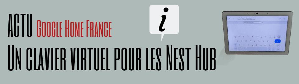 Un clavier virtuel pour les Nest Hub !