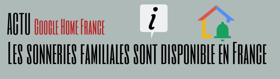 Les sonneries familiales de Google Assistant sont disponible en France